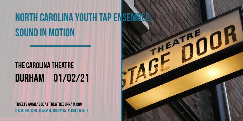 North Carolina Youth Tap Ensemble: Sound In Motion at The Carolina Theatre