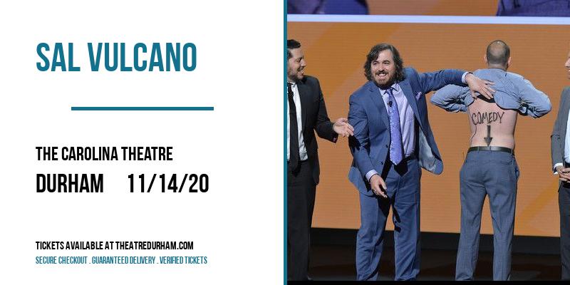 Sal Vulcano [CANCELLED] at The Carolina Theatre