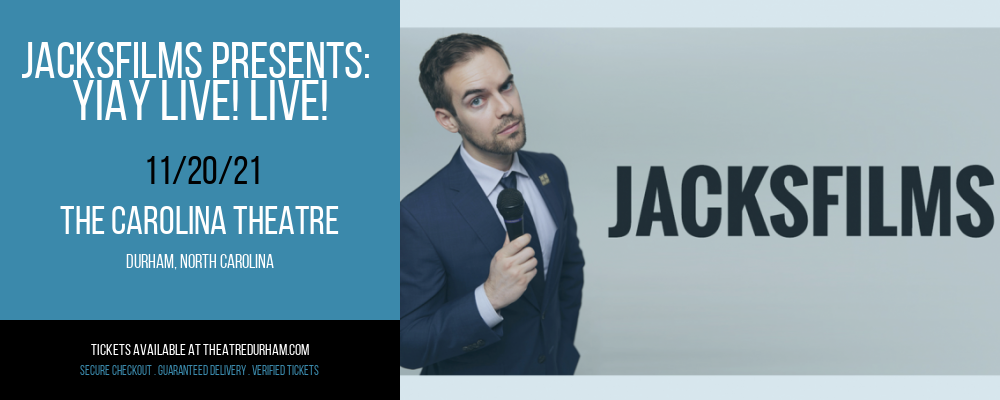 Jacksfilms Presents: Yiay Live! Live! at The Carolina Theatre