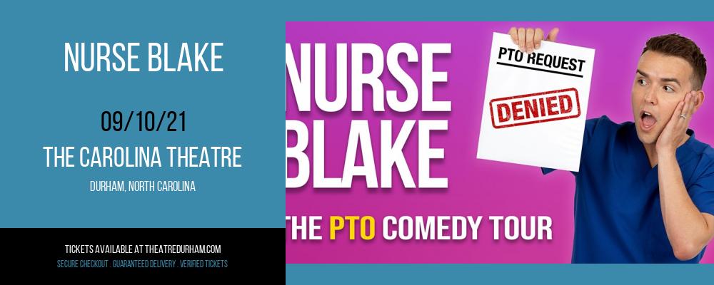 Nurse Blake at The Carolina Theatre