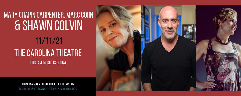 Mary Chapin Carpenter, Marc Cohn & Shawn Colvin [CANCELLED] at The Carolina Theatre