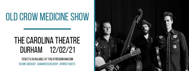 Old Crow Medicine Show at The Carolina Theatre