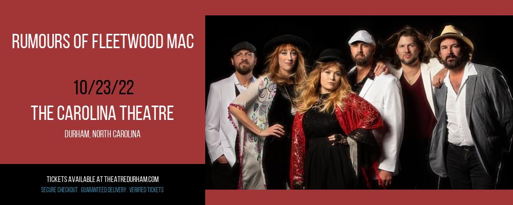 Rumours of Fleetwood Mac at The Carolina Theatre